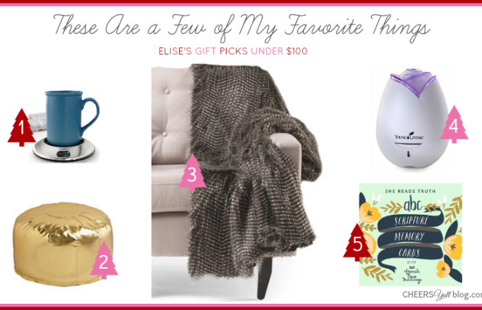 These Are a Few of My Favorite Things | Gifts Under $100