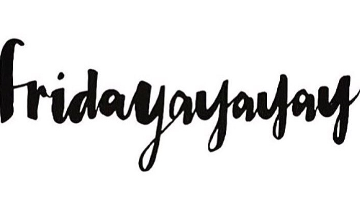 Friday Faves (A Day Early!)